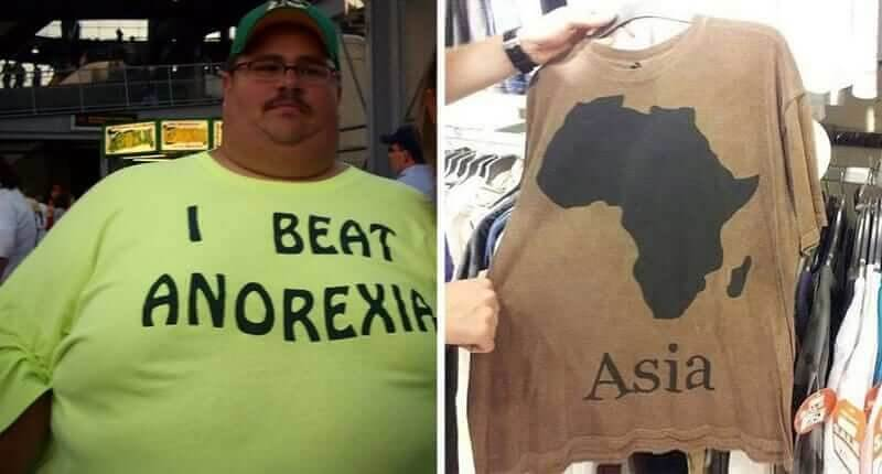 Hilarious T-Shirt Fails That Will Make You Wonder Why People Purchased Them